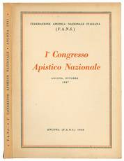 1° Congresso Apistico Nazionale (XVI della serie). Ancona, 25, 26, 27 ottobre 1947. (Resoconto stenografico).