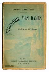 Astronomie des dames. Illustrée de 88 figures.