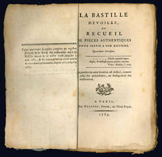 La Bastille devoilée, ou Recueil de pieces authentiques pour servir a son histoire.