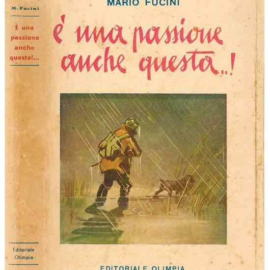 E' una passione anche questa!... Illustrazioni di Roberto Lemmi.
