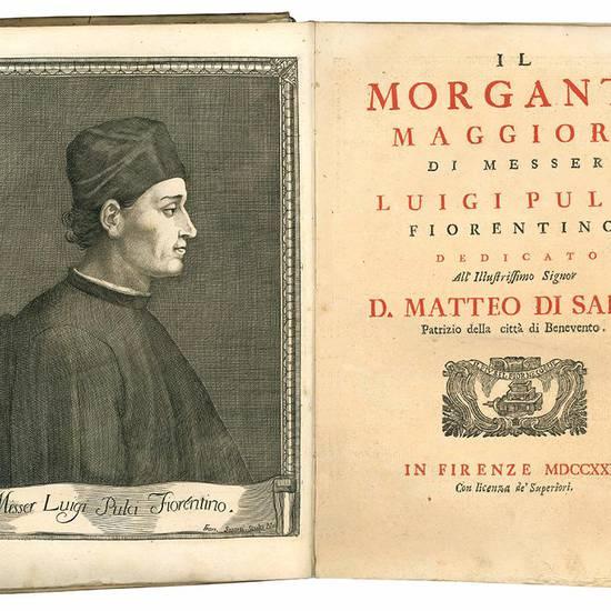 Il Morgante maggiore di messer Luigi Pulci fiorentino dedicato all'illustrissimo signor d. Matteo di Sarno patrizio della città di Benevento