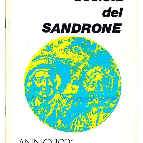 Società del Sandrone. Anno 102°. Numero unico 1972.