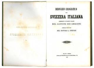 Dizionario corografico della Svizzera italiana.