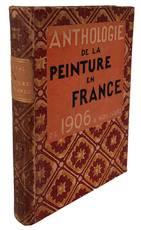 Anthologie de la peinture en france de 1906 a nos jours