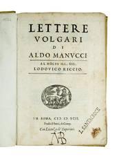Lettere volgari [...] al molto ill. sig. Lodovico Riccio