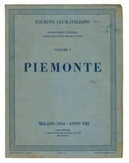 Attraverso l'Italia. Illustrazioni delle regioni italiane. Volume I. Piemonte.