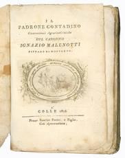 Il padrone contadino. Osservazioni agrario-critiche del canonico Ignazio Malenotti pievano di Montauto.
