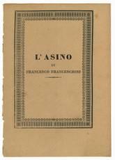 L'asino del dotto Francesco Franceschini di Prato. Novella in sesta rima.