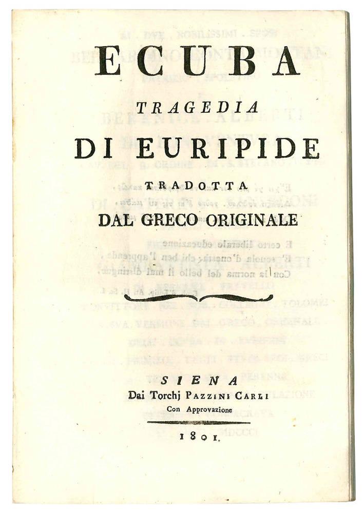 Ecuba tragedia di Euripide tradotta dal greco originale