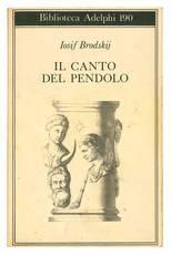 Il canto del pendolo. Traduzione di Gilberto Forti.