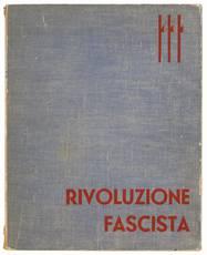 Rivoluzione fascista. Anno XII.