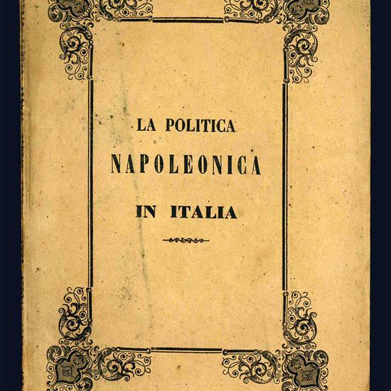La politica napoleonica in Italia.