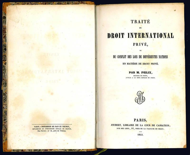 Traité du droit international privé.