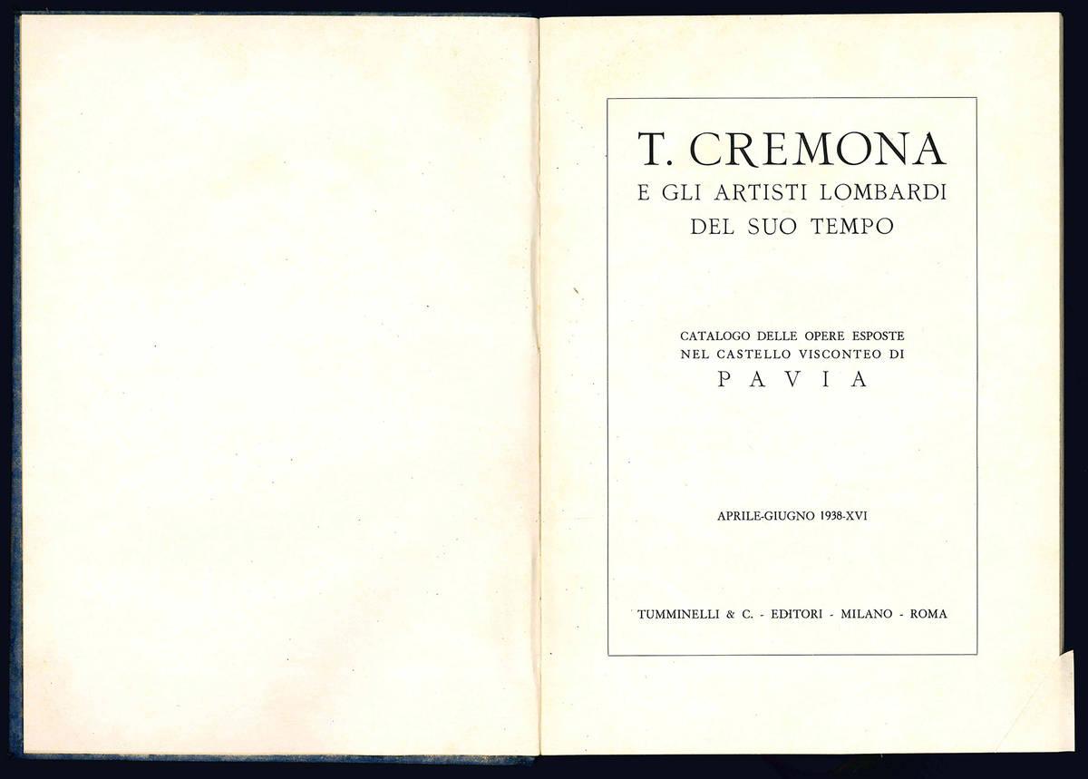 Tranquillo Cremona e gli artisti lombardi del suo tempo.