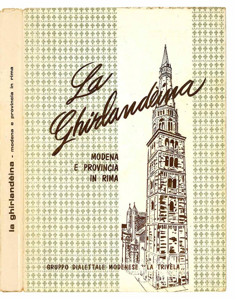 La Ghirlandèina. Modena e provincia in rima.