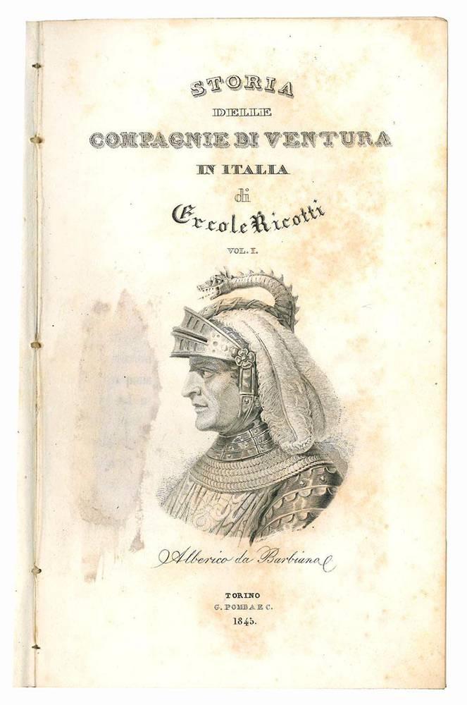 Storia delle compagnie di ventura in italia. Tomi 1-4.
