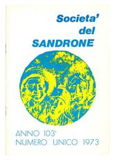 Società del Sandrone. Anno 103°. Numero unico 1973.