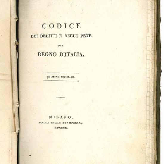 Codice dei delitti e delle pene pel Regno d'Italia. Edizione ufficiale