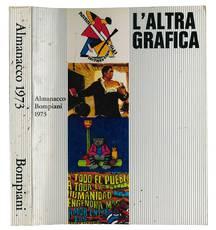L'altra grafica - Almanacco Bompiani 1973