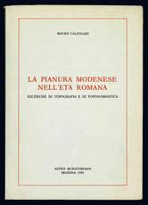 La pianura modenese nell'età romana.
