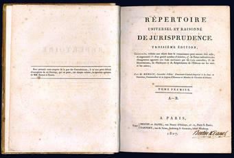 Répertoire universel et raisonné de jurisprudence. Troisiéme édition.