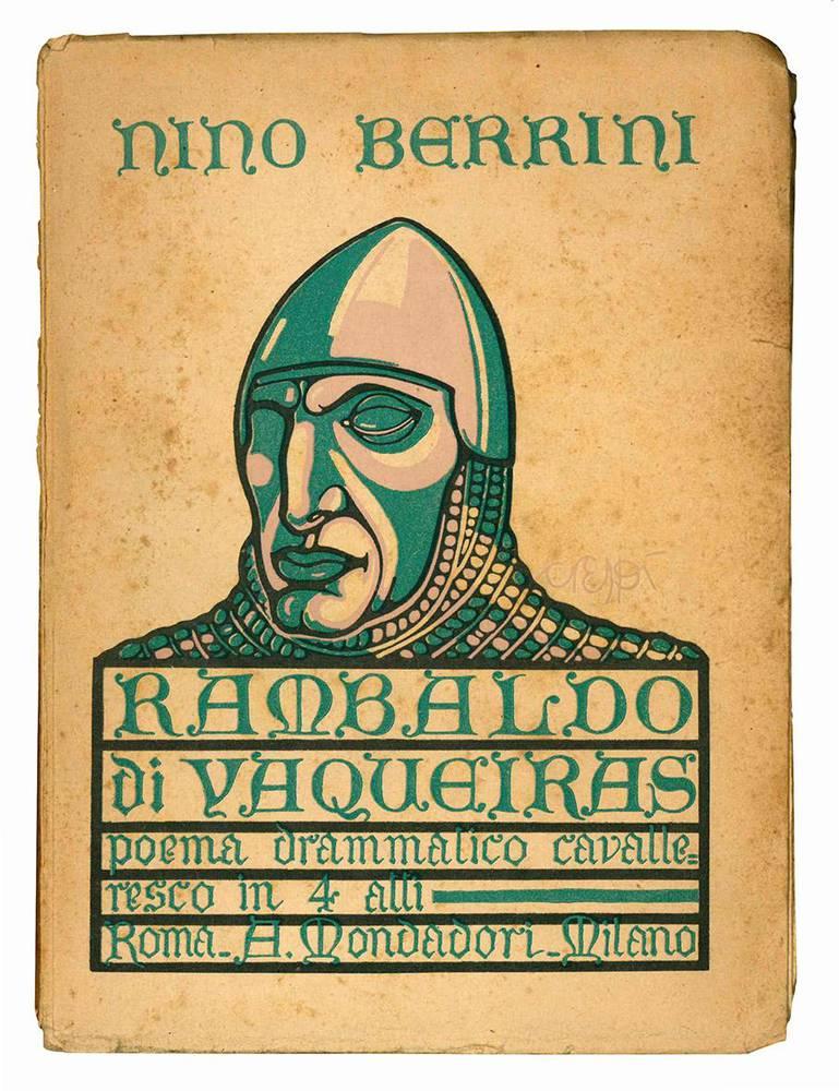 Rambaldo di Vaqueiras. Monferrato. Poema drammatico cavalleresco in 4 atti. Disegni di F. D. Crespi. I° edizione - Dal 1.° al 10.° migliaio.