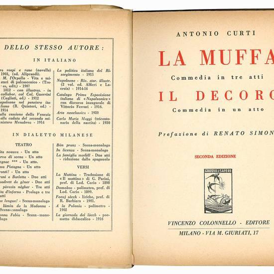 La muffa. Commedia in tre atti. Il decoro. Commedia in un atto. Prefazione di Renato Simoni. Seconda edizione.
