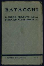 L'onore perduto alla fiera ed altre novelle.