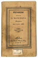 Pensieri sopra il matrimonio di P.... F.... Almanacco per l'anno 1835.