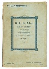 G. B. Scala capitano marittimo, esploratore ed introduttore d'industrie civili in Guinea.