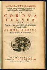 De corona ferrea, qua Romanorum Imperatores in Insubribus coronari solent, commentarius. Editio Novi
