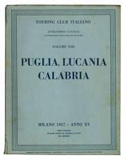 Attraverso l'Italia. Illustrazioni delle regioni italiane. Volume VIII. Puglia, Lucania, Calabria.