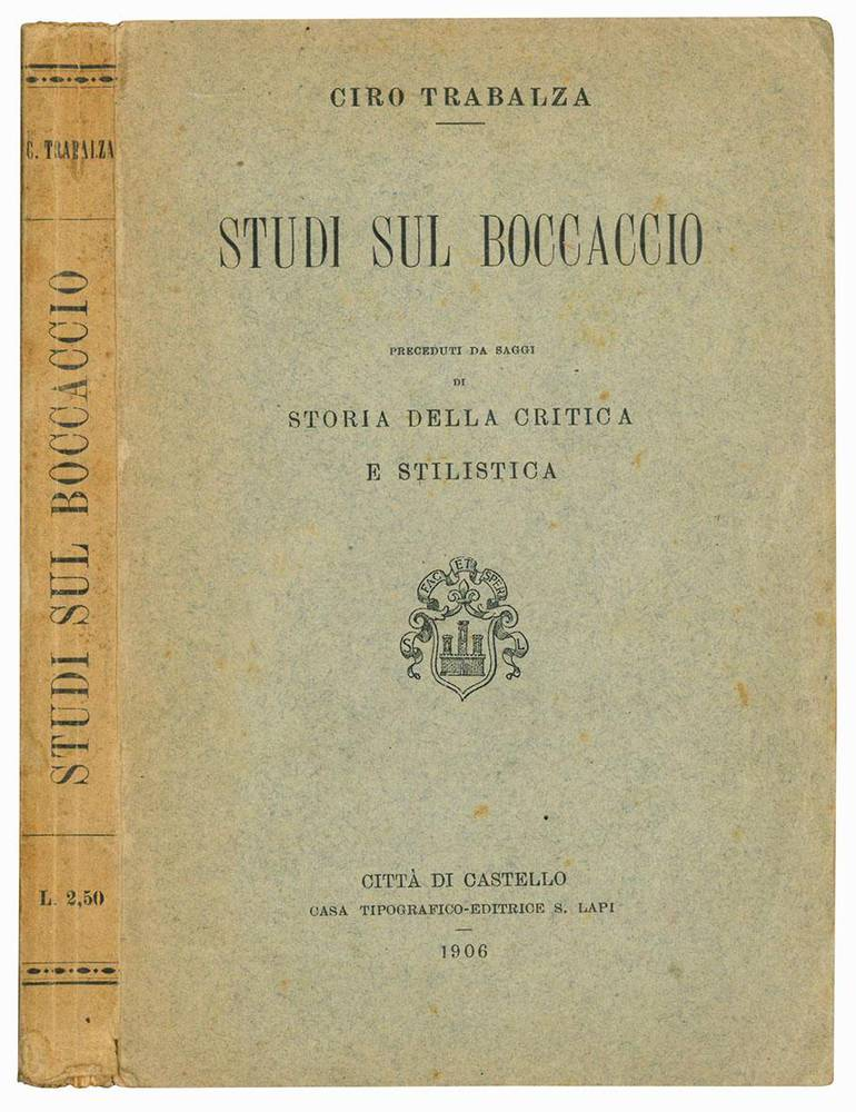 Studi sul Boccaccio. Preceduti da saggi di storia della critica e stilistica.