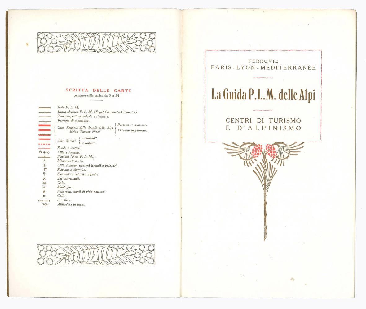La guida P.L.M. delle Alpi. Centri di turismo e d'alpinismo