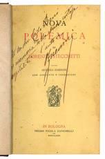 Nova polemica di Lorenzo Stecchetti. Seconda edizione con aggiunte e correzioni.