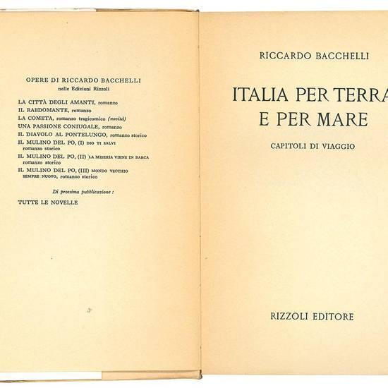 Italia per terra e per mare. Capitoli di viaggio.