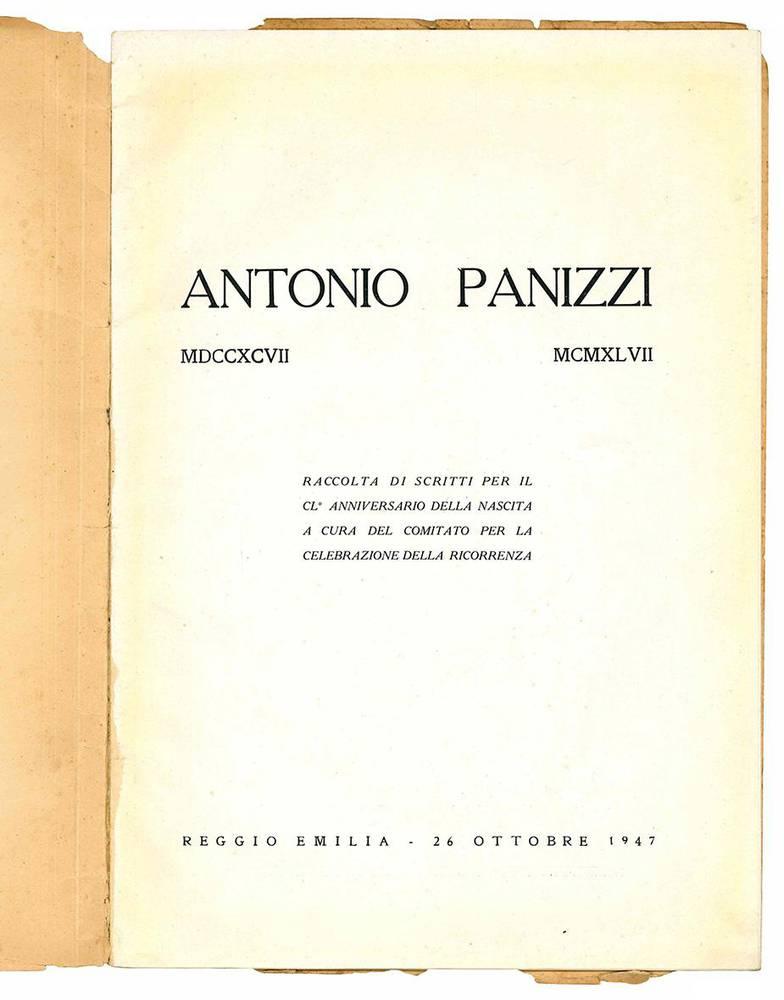 Antonio Panizzi MDCCXCVII - MCMXLVII. Raccolta di scritti per il CL° anniversario della nascita a cura del comitato per la celebrazione della ricorrenza.