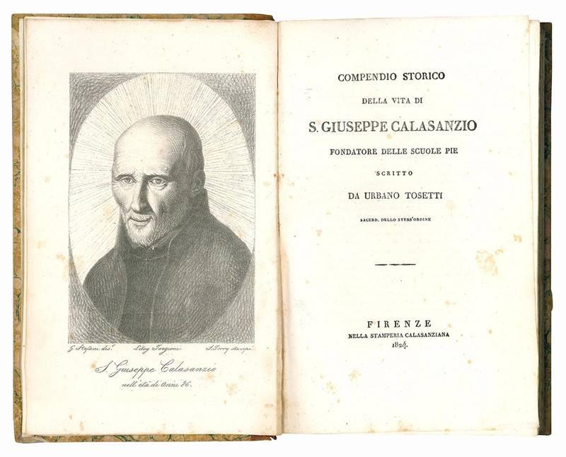 Compendio storico della vita di S. Giuseppe Calasanzio fondatore delle Scuole Pie.