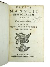 Epistolarum libri XII. Uno nuper addito. Eiusdem quae Præfationes appellantur