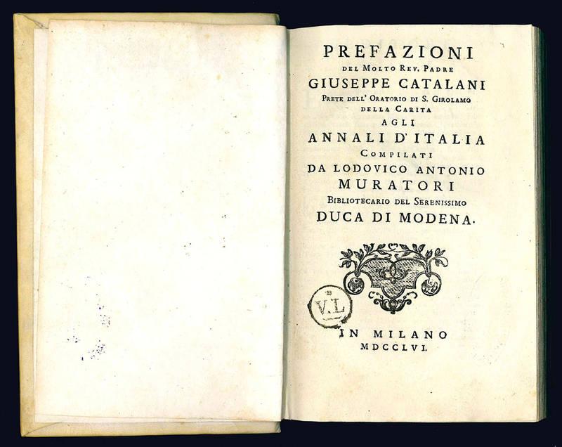 Prefazioni del molto rev. Giuseppe Catalani...agli Annali d'Italia.