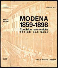 Modena 1859-1898. Condizioni economiche, sociali, politiche.