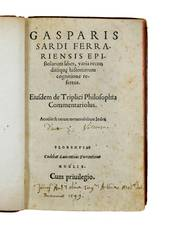 Epistolarum liber, varia reconditaque historiarium cognitione refertus. Eiusdem de Triplici Philosophia Commentariolus