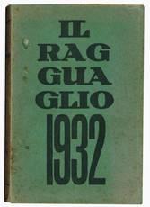 Il ragguaglio dell'attività culturale e letteraria dei cattolici in Italia 1932 (terzo anno).