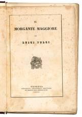 Il Morgante Maggiore di Luigi Pulci.