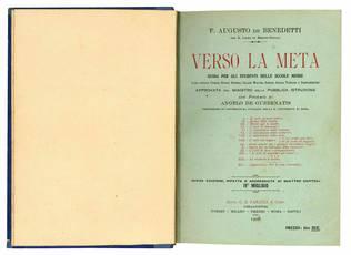 Verso la meta. Guida per gli studenti delle scuole medie ... con proemio di Angelo de Gubernatis professore di letteratura italiana nella R. Università di Roma.