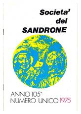 Società del Sandrone. Anno 105°. Numero unico 1975.
