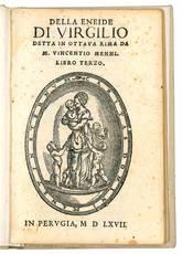 Della Eneide di Virgilio detta in ottava rima da m. Vincentio Menni. Libro terzo.