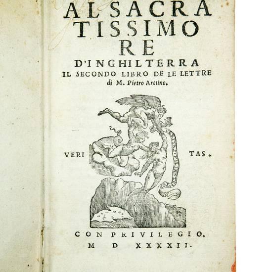 Al Sacratissimo Re d?Inghilterra il secondo libro de le lettre