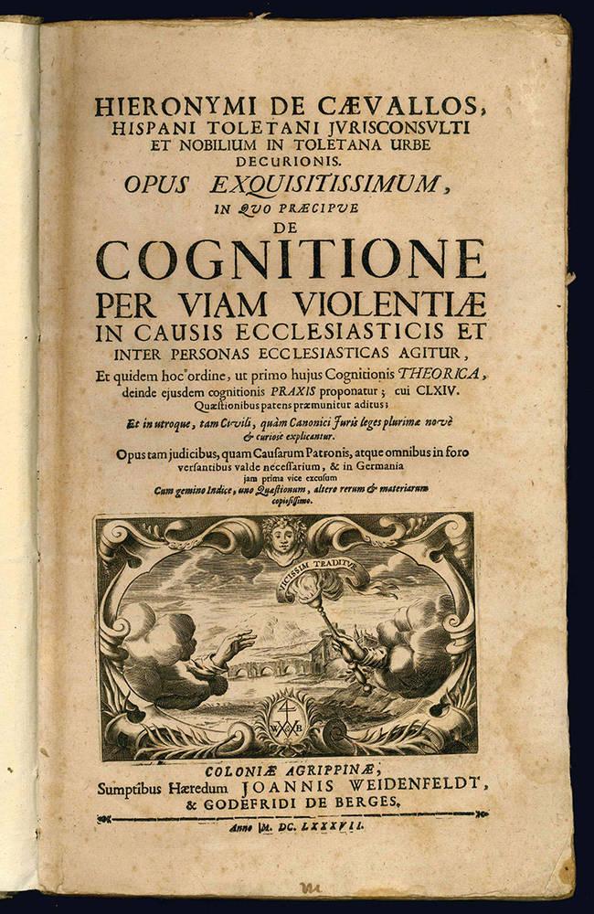 Hieronymi de Caevallos...Opus Exquisitissimum...