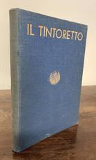 La mostra del Tintoretto. Catalogo delle opere.
